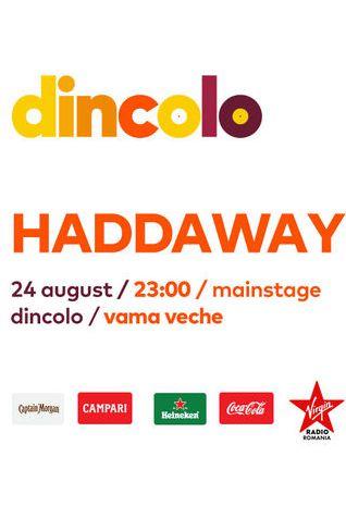 Haddaway la Vama Veche