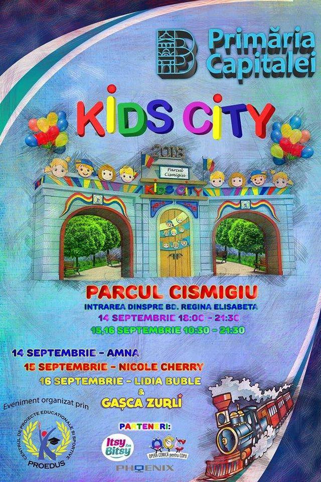 Kids City 4: Gașca Zurli, Amna, Nicole Cherry, Lidia Buble la Parcul Cișmigiu
