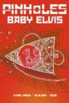 Pinholes / Baby Elvis