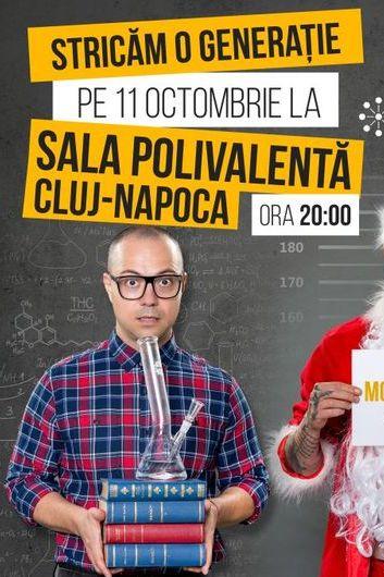 Stand Up cu Badea, Bordea și Micutzu - Stricăm o generație la Sala Polivalentă Cluj-Napoca