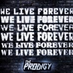 Coperta Single Prodigy We Live Forever