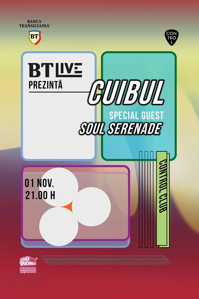 BT Live: Cuibul / Soul Serenade la Club Control