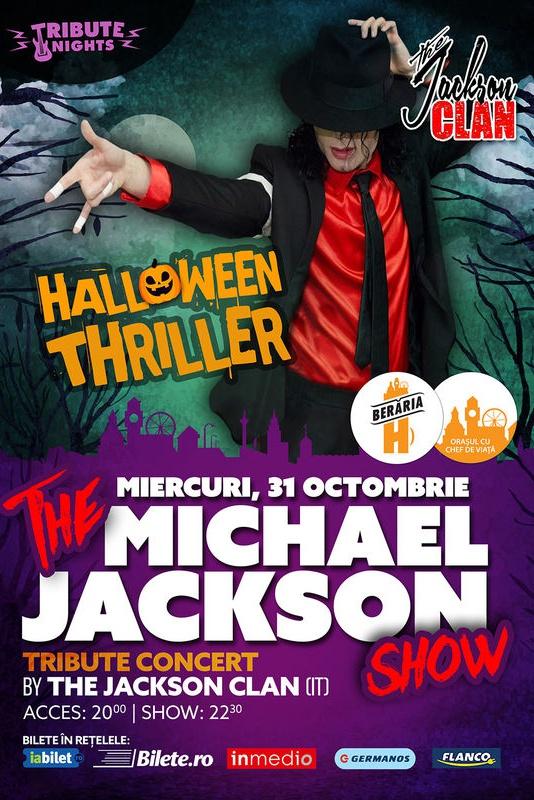 Halloween Thriller - The Michael Jackson Show la Berăria H