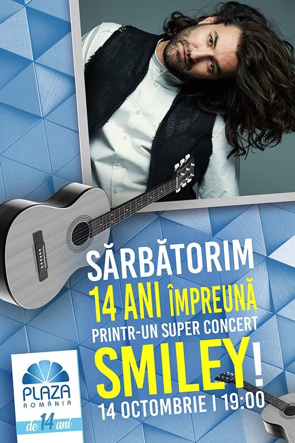 Smiley - 14 ani de Plaza România la Plaza Romania București