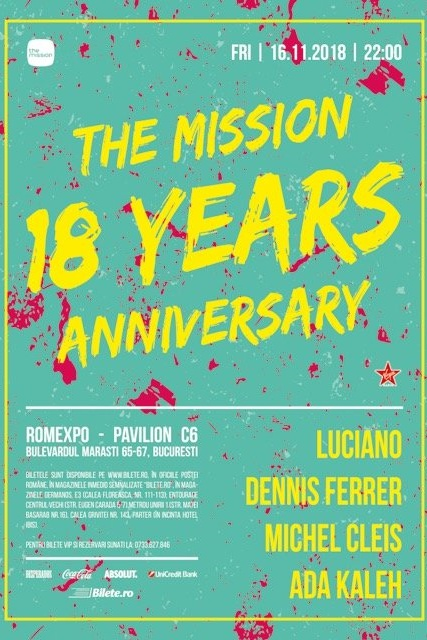 The Mission 18 Years Anniversary la Romexpo