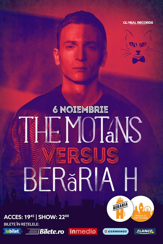 The Motans la Berăria H