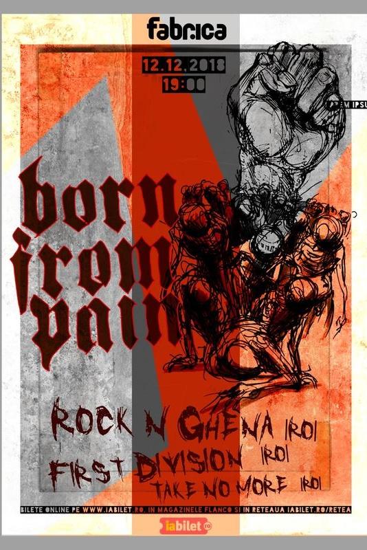 Born From Pain la Fabrica