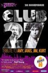 Club 27 - Tribute to Amy, Janis, Jim, Kurt