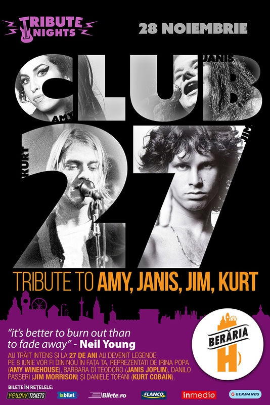 Club 27 - Tribute to Amy, Janis, Jim, Kurt la Berăria H