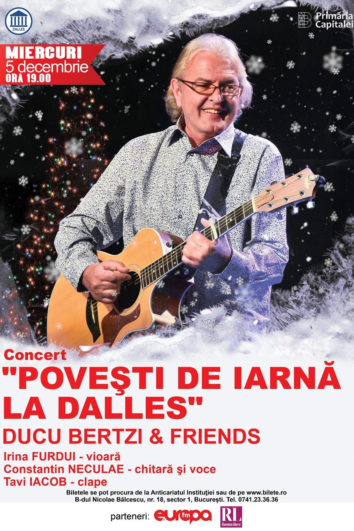 Concert Ducu Bertzi & Friends la Sala Dalles