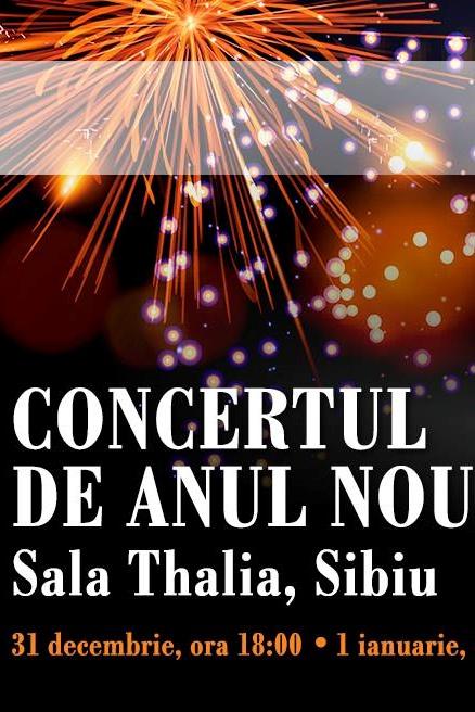 Iarna: Concert de Anul Nou 2019 la Sala Thalia