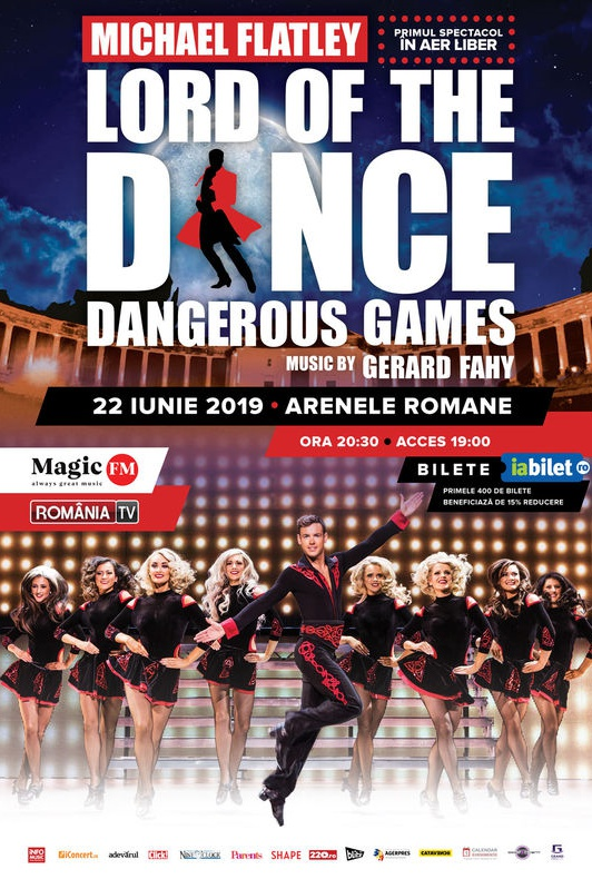 Lord of the Dance - Dangerous Games 2019 la Arenele Romane