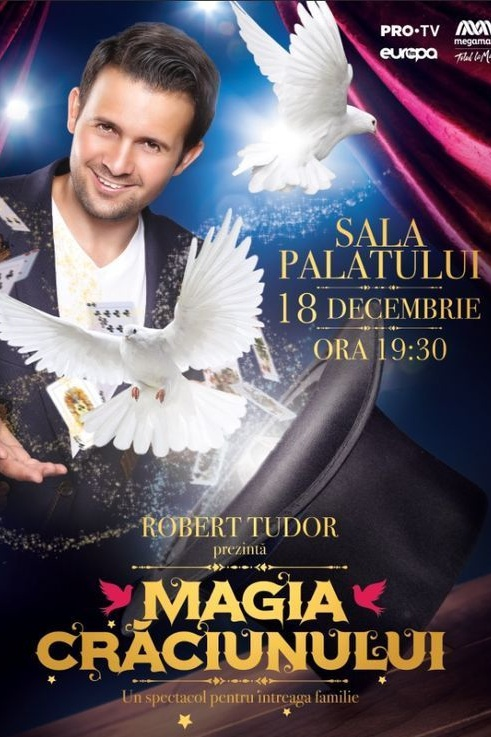 Magia Crăciunului cu Robert Tudor la Sala Palatului