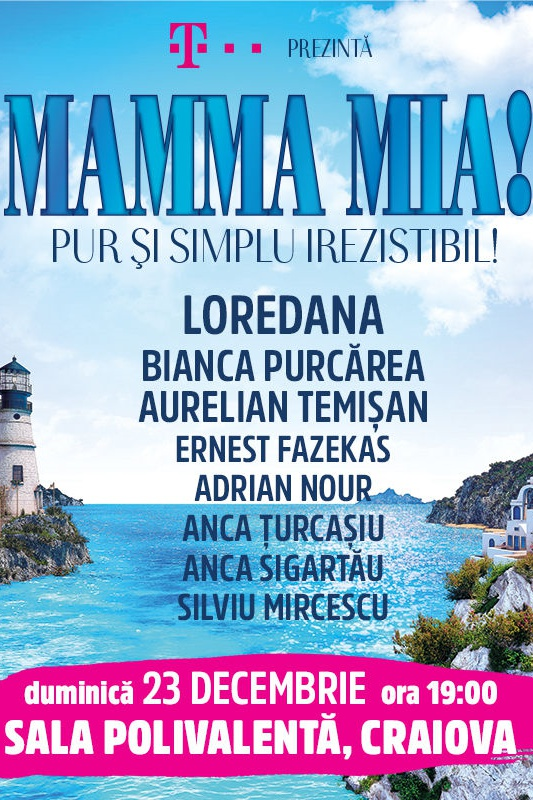 Mamma Mia! la Sala Polivalentă Craiova