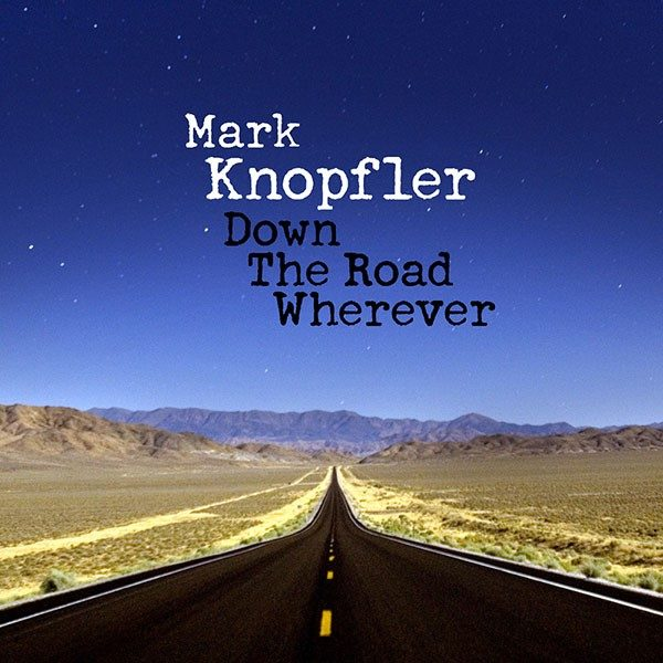 Artwork album Mark Knopfler - Down The Road Wherever