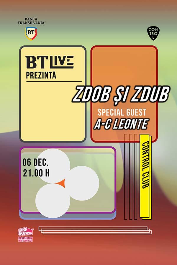 BT Live: Zdob și Zdub / A-C Leonte la Club Control
