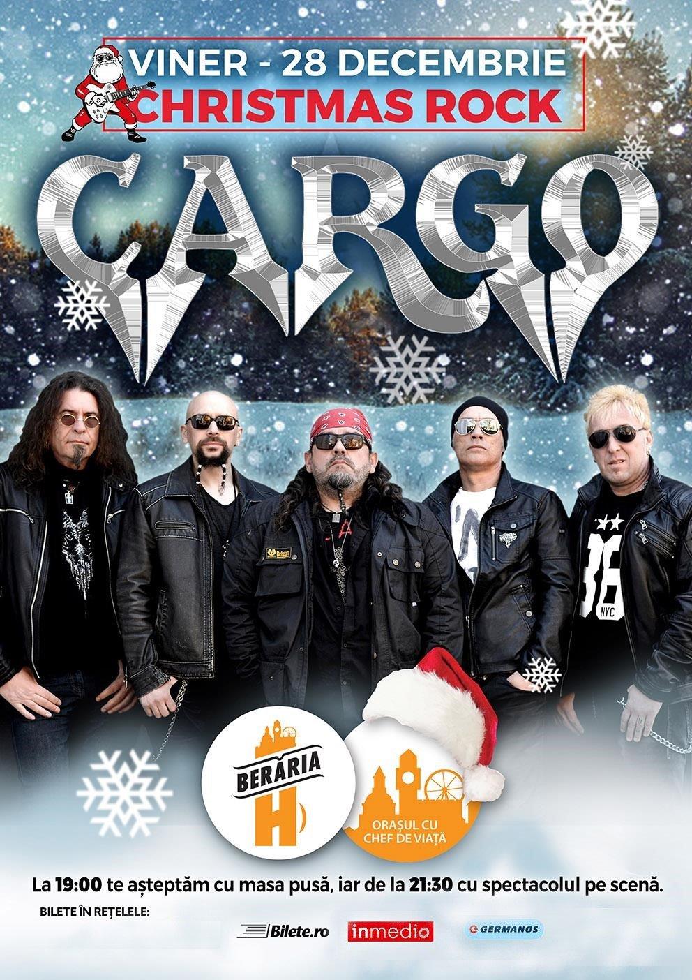 Cargo - Christmas Rock la Berăria H