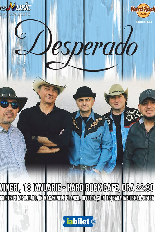 Desperado la Hard Rock Cafe