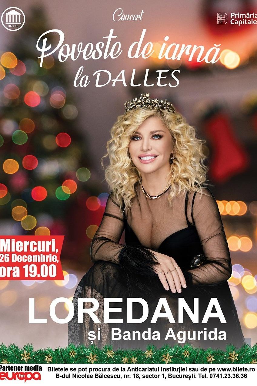 Loredana - Poveste de iarnă la Sala Dalles