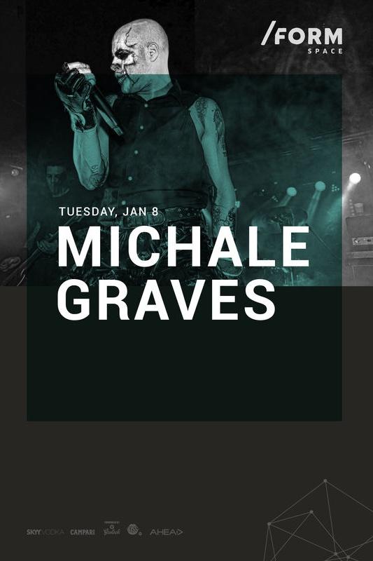 Michale Graves (ex Misfits) la Form Space Club