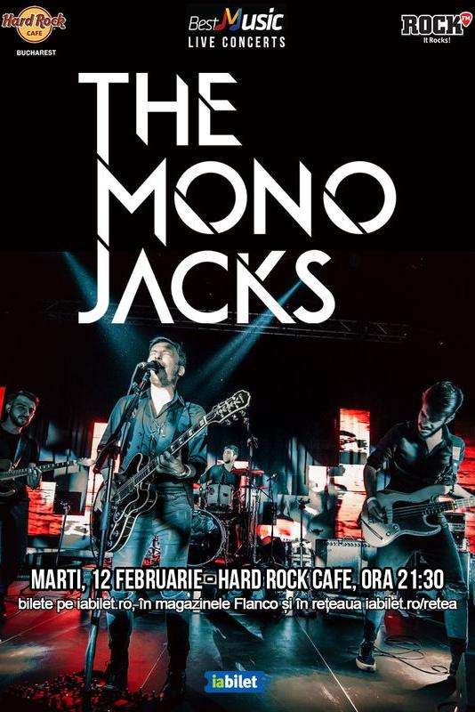The Mono Jacks la Hard Rock Cafe