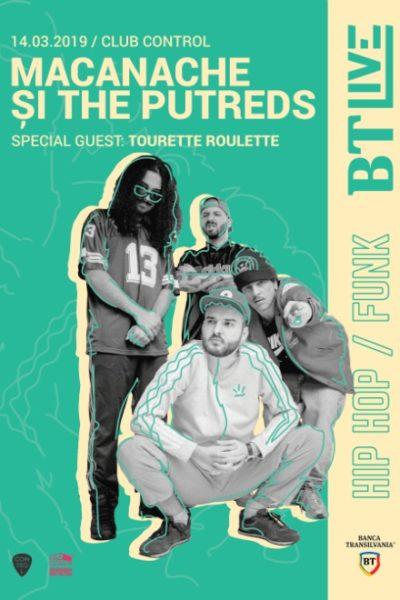 Poster eveniment BTLive: Macanache & The Putreds   Tourette Roulette