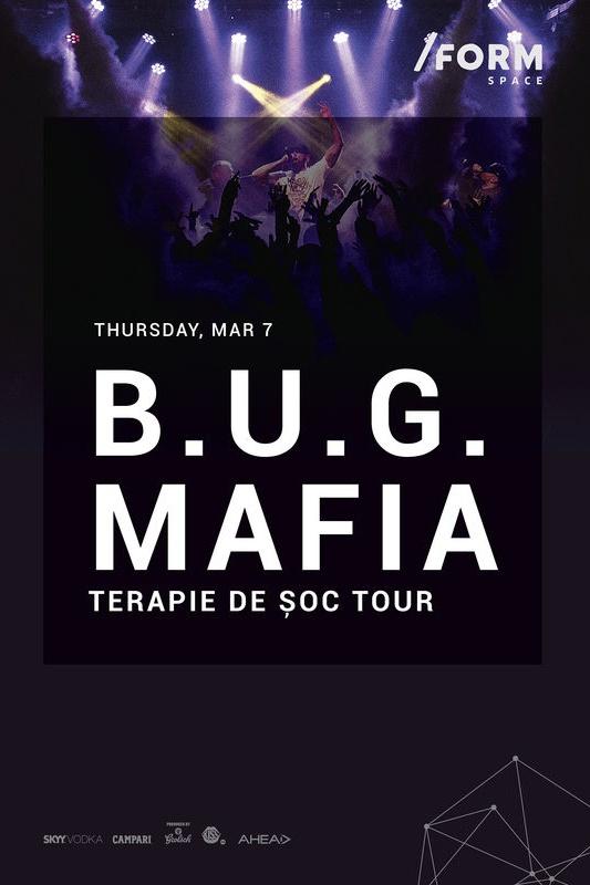 B.U.G. Mafia la Form Space Club