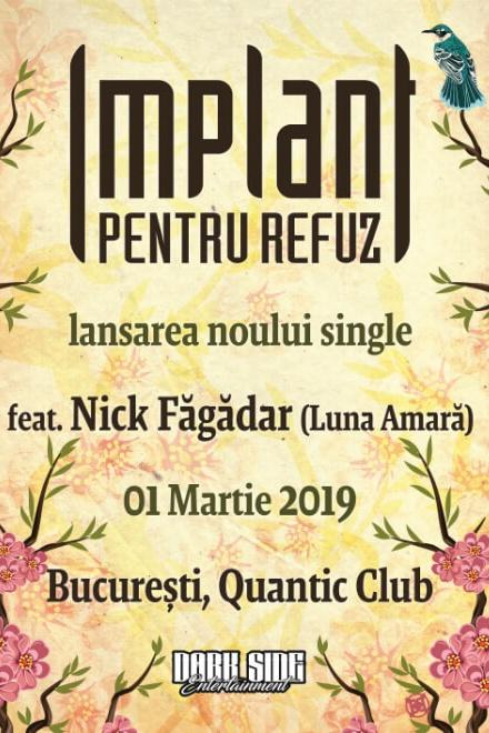 Implant Pentru Refuz - lansare single la Quantic Club