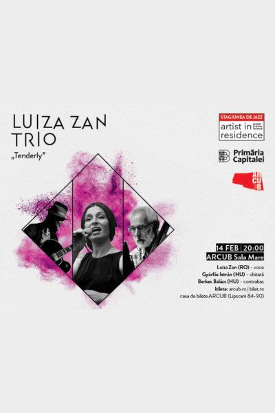 """Poster eveniment Luiza Zan Trio - \""""Tenderly\"""""""
