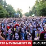 Concerte si evenimente in București