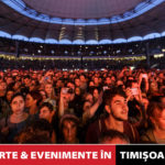 Concerte si evenimente in Timișoara