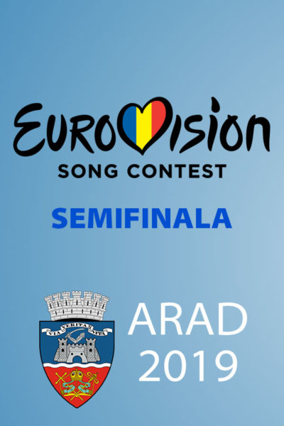 Poster eveniment Eurovision România 2019 - Semifinala de la Arad