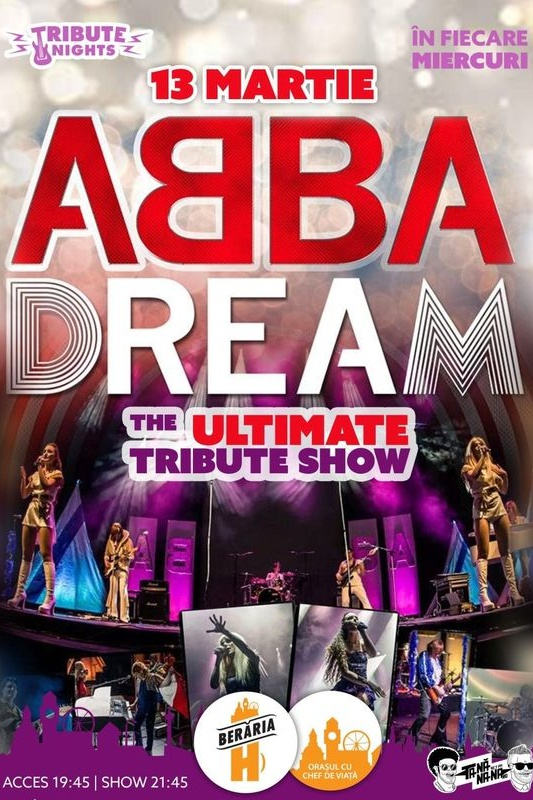 Abba Dream // The Ultimate Tribute Show la Berăria H