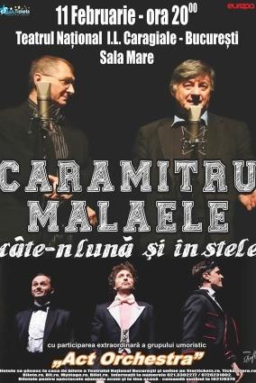 Poster eveniment Caramitru - Mălăele, câte-n lună și în stele