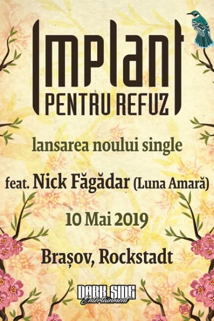 Implant Pentru Refuz - lansare single la Rockstadt