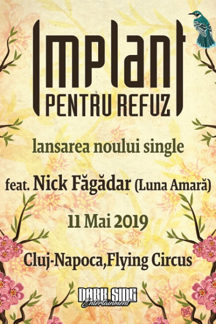 Implant Pentru Refuz - lansare single la Flying Circus