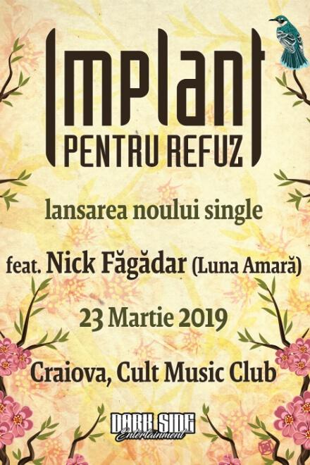 Implant Pentru Refuz - lansare single la Cult Music Club