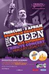 Berăria H,, Marți 23 Aprilie, Queen Tribute