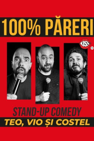 Poster eveniment Teo, Vio și Costel: 100% păreri