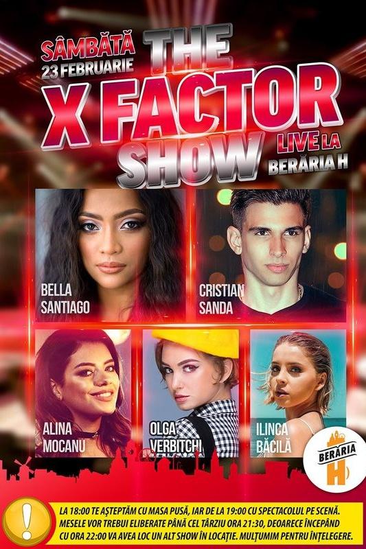 The X Factor Show la Berăria H