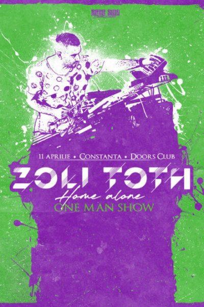 Poster eveniment Zoli Toth - Home Alone