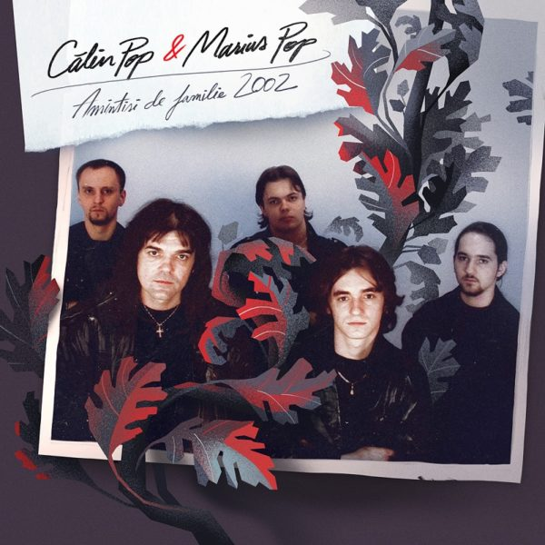 "Coperta albumului ""Amintiri de familie 2002"""