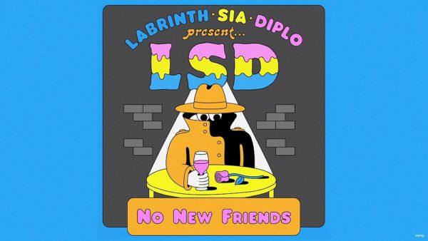 Single LSD Labrinth Sia Diplo No New Friends
