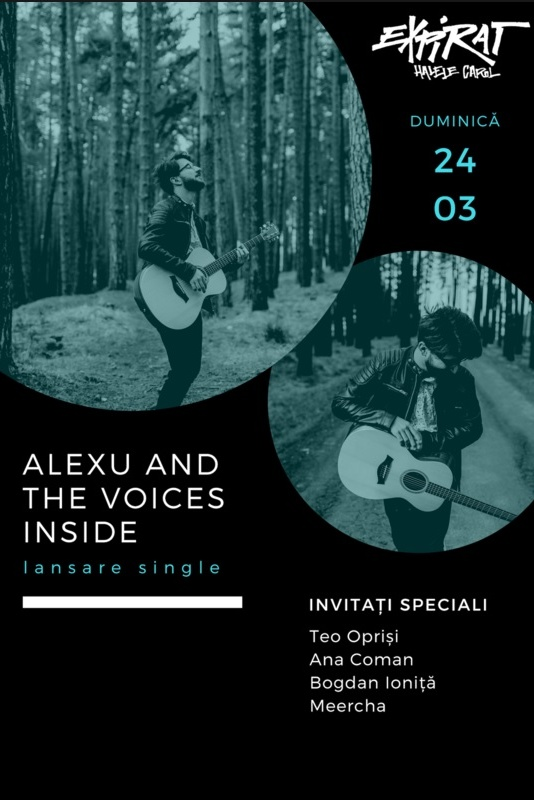 Alexu and The Voices Inside - lansare single la Expirat Club