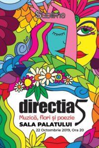 Direcția 5 - Muzică, Flori și Poezie