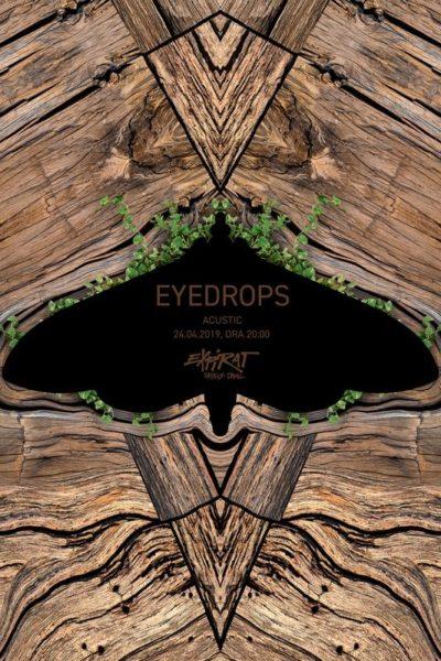 Poster eveniment Eyedrops - acustic
