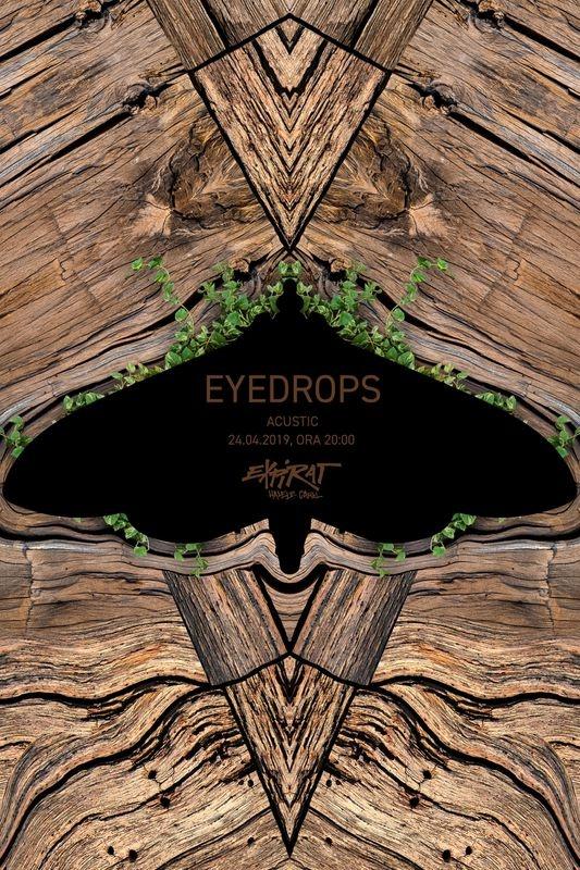 Eyedrops - acustic la Expirat Club