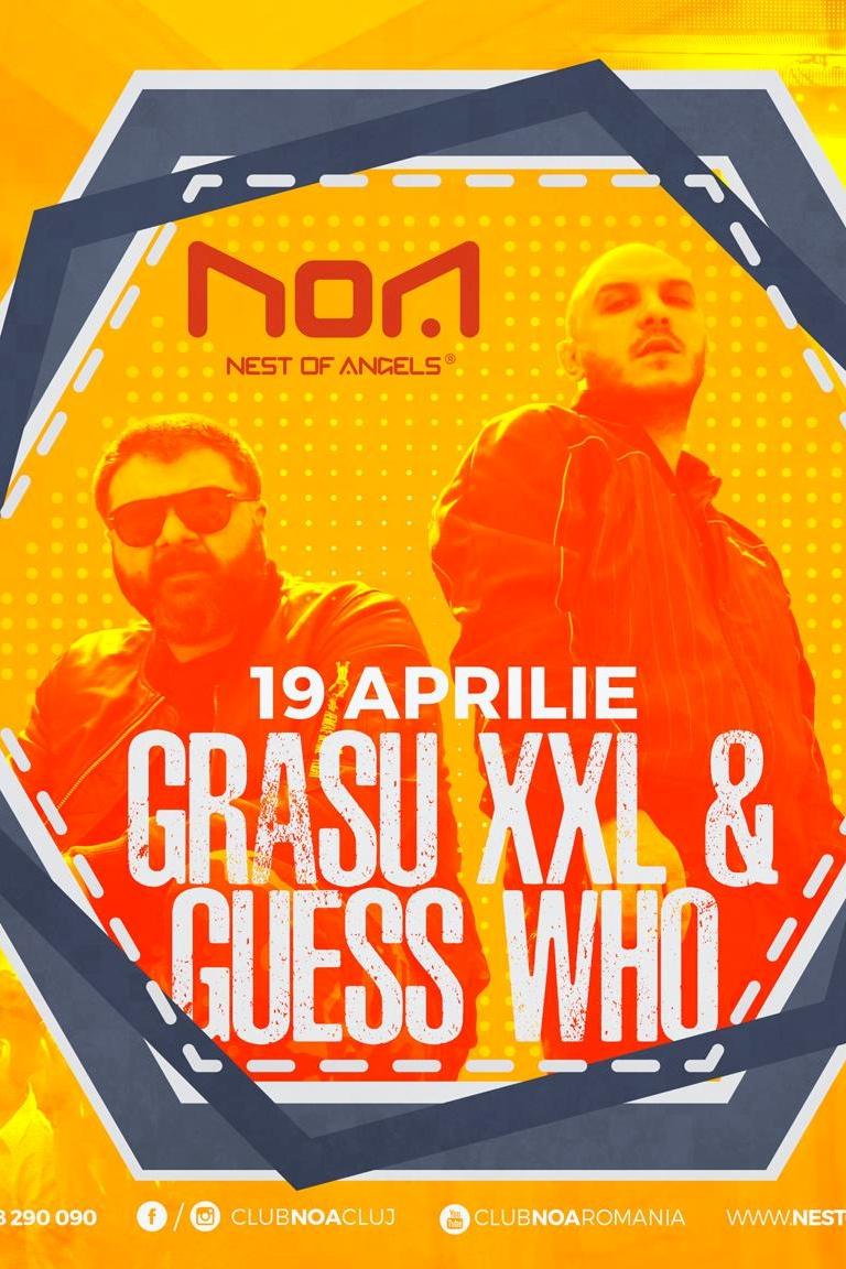 Grasu XXL & Guess Who la Club NOA (Cluj-Napoca)