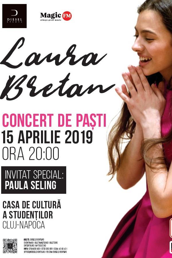 Laura Bretan - Concert de Paște la Casa de Cultură a Studenților din Cluj-Napoca