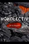 Club Control,, Joi 18 Aprilie - Duminică 21 Aprilie, Rokolectiv Festival 2019